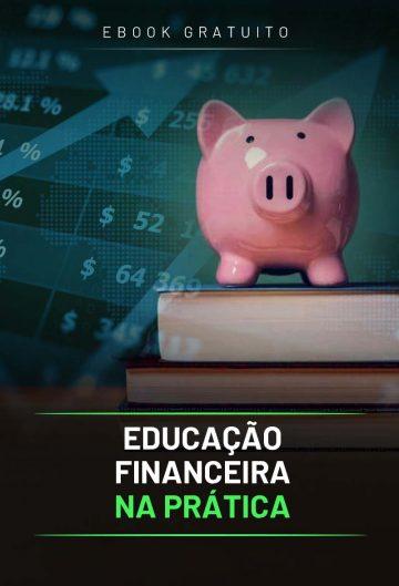 Educação Financeira na Prática