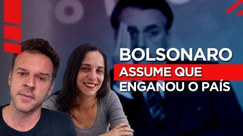 VÍDEO – Bolsonaro assume que enganou o país – E não foi no 1 de abril