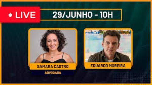 VÍDEO – Live com a Advogada Samara Castro